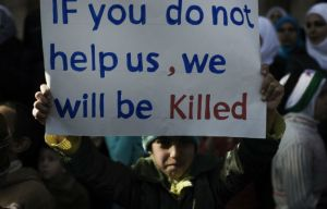Syria If you do not help us, we will be killed
